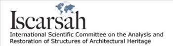 ISCARSAH - The International Scientific Committee on the Analysis and Restoration of Structures of Architectural Heritage